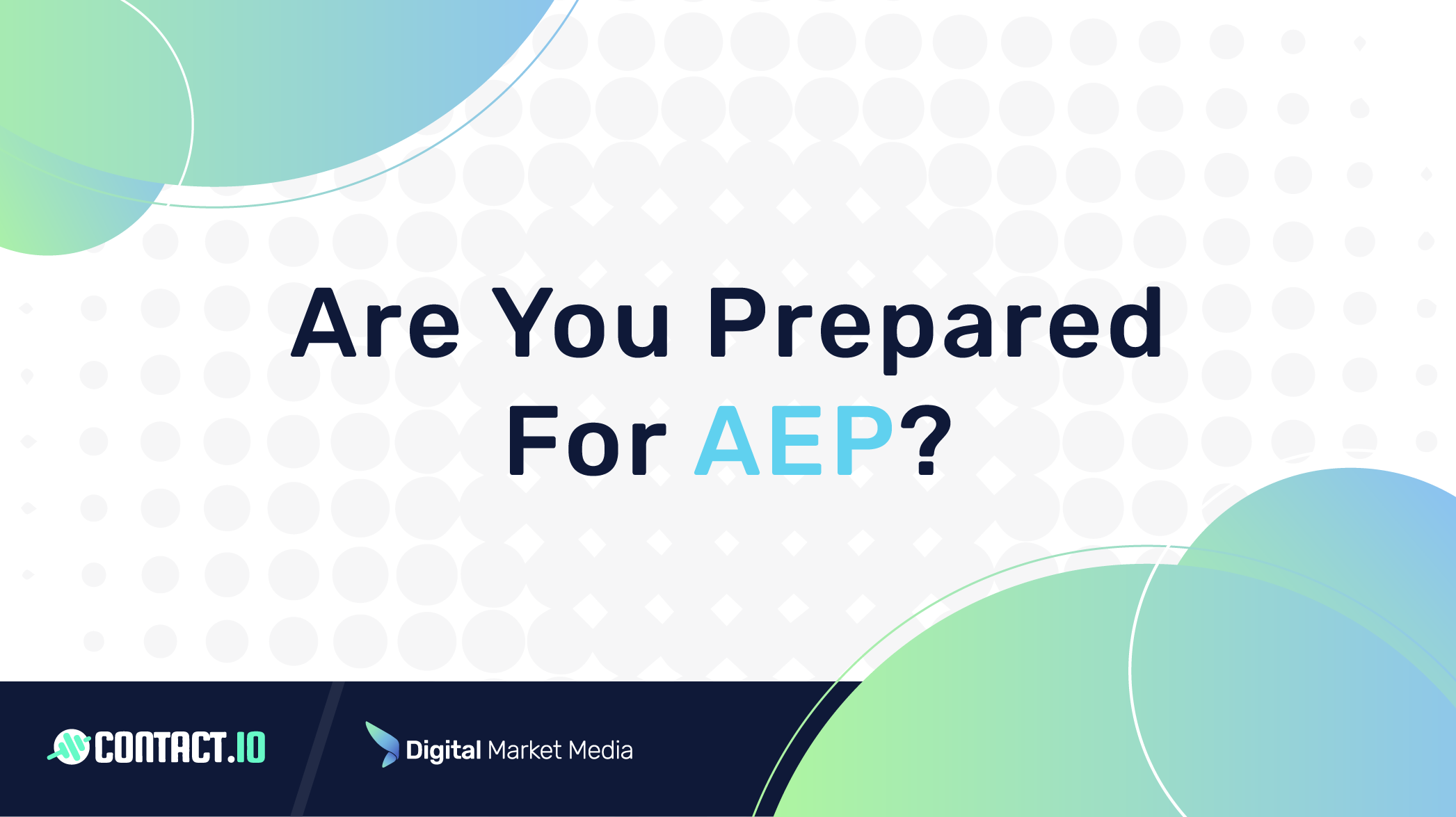 Are You Prepared for AEP?