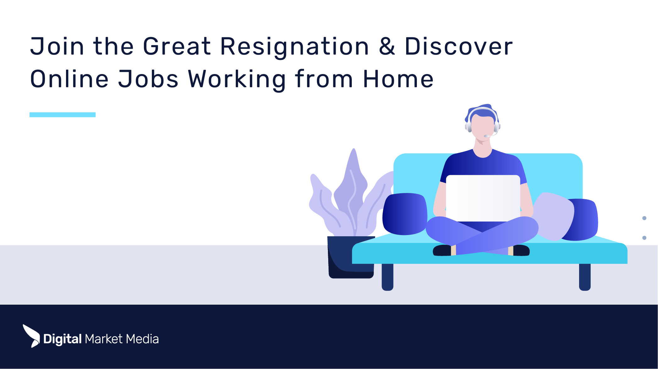 Join the Great Resignation and Discover Online Jobs Working from Home